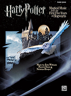 Harry Potter : magical music from the first five years at Hogwarts