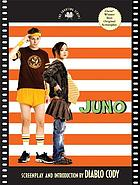 Juno : the shooting script