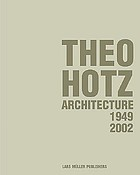 Theo Hotz, architecture 1949-2002