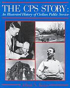 The CPS story : an illustrated history of civilian public service