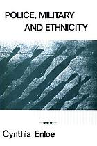 Police, military, and ethnicity : foundations of state power