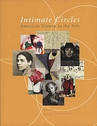 Intimate Circles : American Women in the Arts