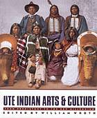 Ute Indian arts & culture : from prehistory to the new millennium