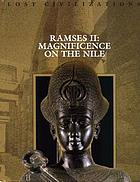 Ramses II : magnificence on the Nile
