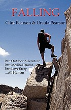 Falling : a couple's memoir of medicine, mountains, and multiple sclerosis