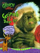 Grinch & bear it! : life according to the supreme green meanie