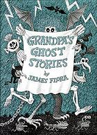 Grandpa's ghost stories : story and pictures