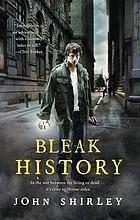 Bleak history : a novel