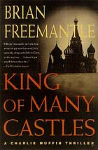 Kings of many castles : a Charlie Muffin thriller