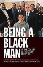 Being a black man : at the corner of progress and peril