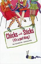 Chicks with sticks : it's a purl thing