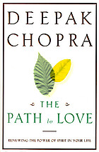 The path to love : renewing the power of spirit in your life