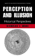 Perception and illusion historical perspectives