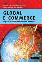 Global e-commerce : impacts of national environment and policy