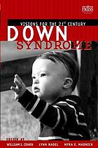 Down syndrome : visions for the 21st century