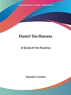Dante's ten heavens : a study of the Paradiso