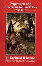 Expansion and American Indian policy, 1783-1812