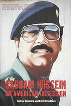 Saddam Hussein : an American obsession