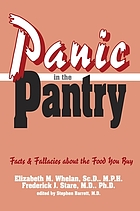 Panic in the pantry : facts & fallacies about the food you buy