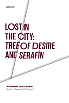 Lost in the city : two novels