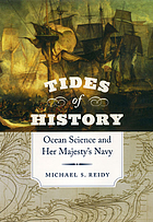Tides of history : ocean science and Her Majesty's Navy