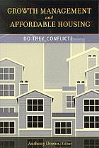 Growth management and affordable housing do they conflict?