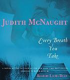 Every breath you take [a novel]