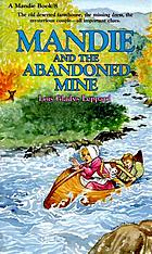Mandie and the abandoned mine