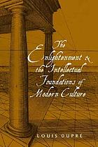 The Enlightenment and the intellectual foundations of modern culture