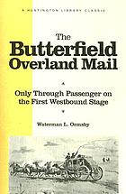 The Butterfield overland mail