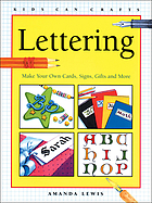 Lettering : make your own cards, signs, gifts and more