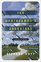 The weatherman's daughters : a John Denson mystery