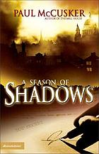 A season of shadows