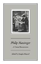 Philip Massinger : a critical reassessment