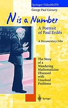 N is a number a portrait of Paul Erdʺos : a documentary film