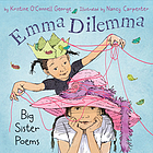 Emma dilemma : big sister poems