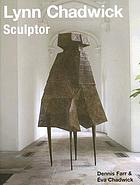 Lynn Chadwick, sculptor : with a complete illustrated catalogue 1947-2005