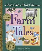 Farm tales : a Little golden book collection