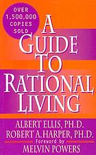 A new guide to rational livingA guide to rational living
