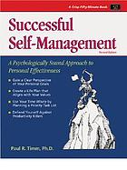 Successful self-management : a psychologically sound approach to personal effectiveness