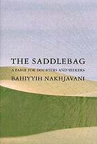 The saddlebag : a fable for doubters and seekers
