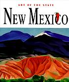 New Mexico : the spirit of America