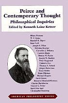 Peirce and contemporary thought : philosophical inquiries