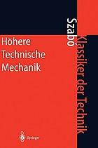 Höhere technische Mechanik; nach Vorlesungen