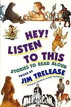 Hey! listen to this : stories to read aloud