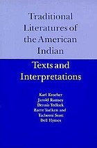 Traditional literatures of the American Indian : texts and interpretations