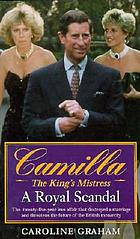 Camilla : the king's mistress : a love story