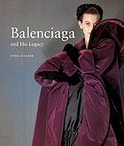 Balenciaga and his legacy : haute couture from the Texas Fashion Collection ; [exhibition, Meadows Museum, Dallas, 4 February - 27 May 2006]