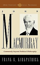 John Macmurray : community beyond political philosophy