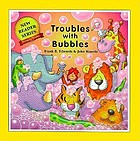 Troubles with bubbles